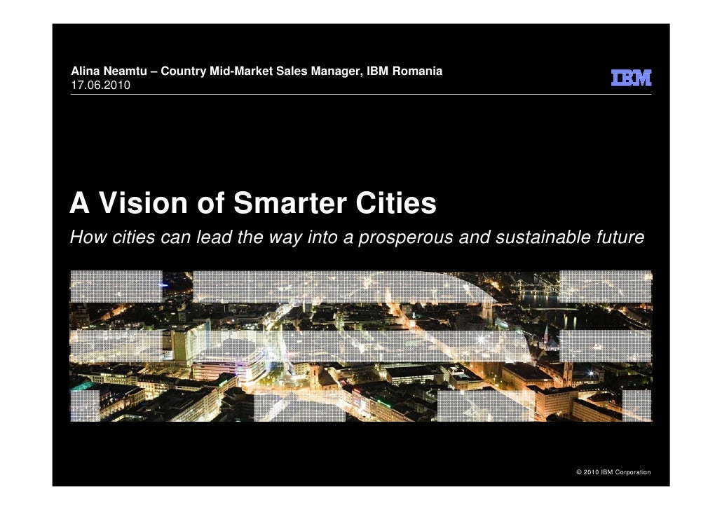 IBM Vision on a Smarter City-17iunie2010
