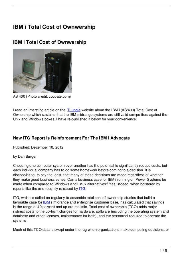 IBM i Total Cost of OwnwershipIBM i Total Cost of OwnwershipAS 400 (Photo credit: cocoate.com)I read an intersting article...