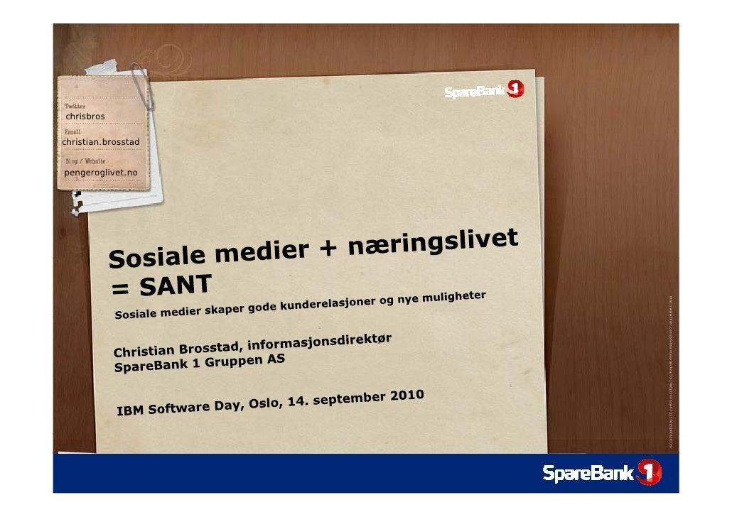 Sosiale medier skaper gode kunderelasjoner og nye muligheter - IBM Software Day 2010