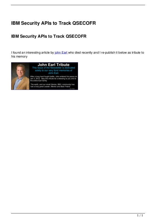 IBM Security APIs to Track QSECOFR                                   IBM Security APIs to Track QSECOFR                   ...