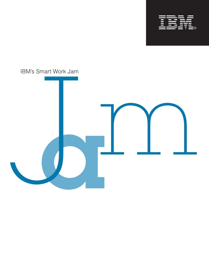 IBM Smarter Work Innovation Jam Report 2009