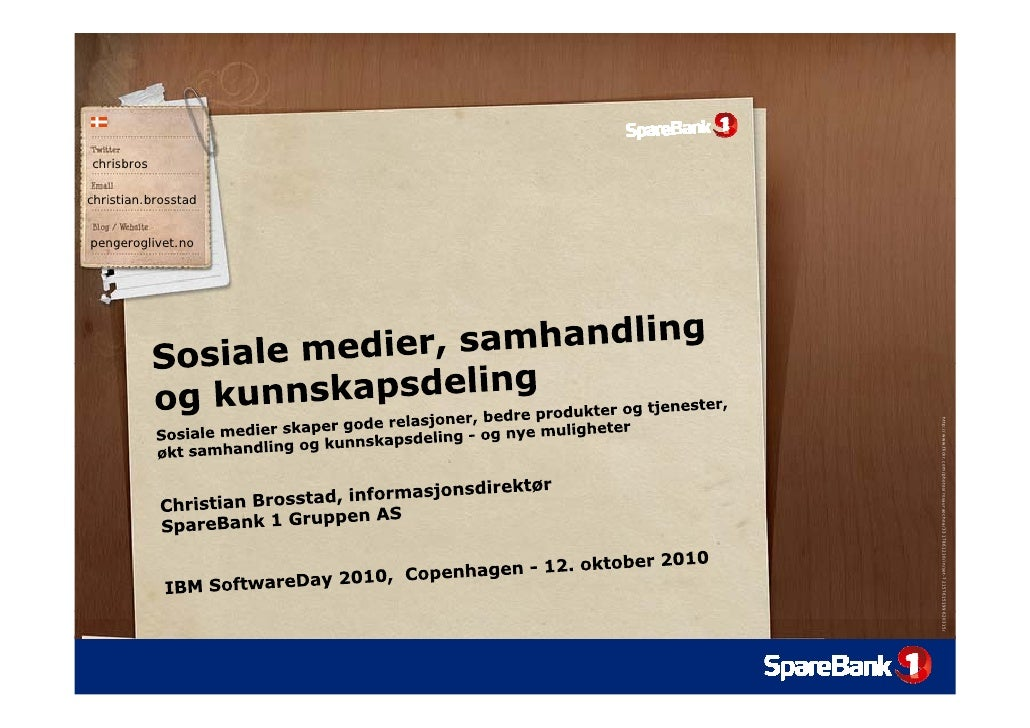 IBM Software Day 2010 - Copenhagen 121010 Christian Brosstad SpareBank 1