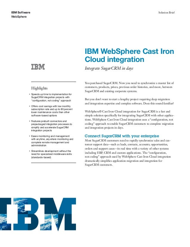 "Solution Brief: ""IBM WebSphere Cast Iron Cloud integration: Integrate SugarCRM in days"""