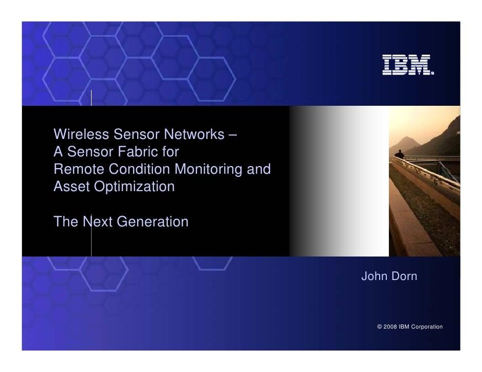 2008, IBM: WSN by John Dorn