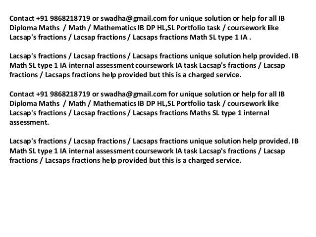 ib math portfolio lacsaps fractions Shashikantsinghalgmail lacsap's fractions ib math sl portfolio ib math sl ia+  fractions / lacsap fractions / lacsaps fractions math sl type 1 ia.