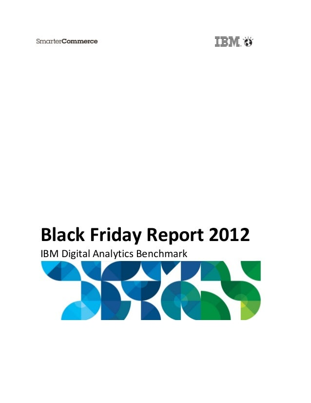 Black Friday Report 2012IBM Digital Analytics Benchmark