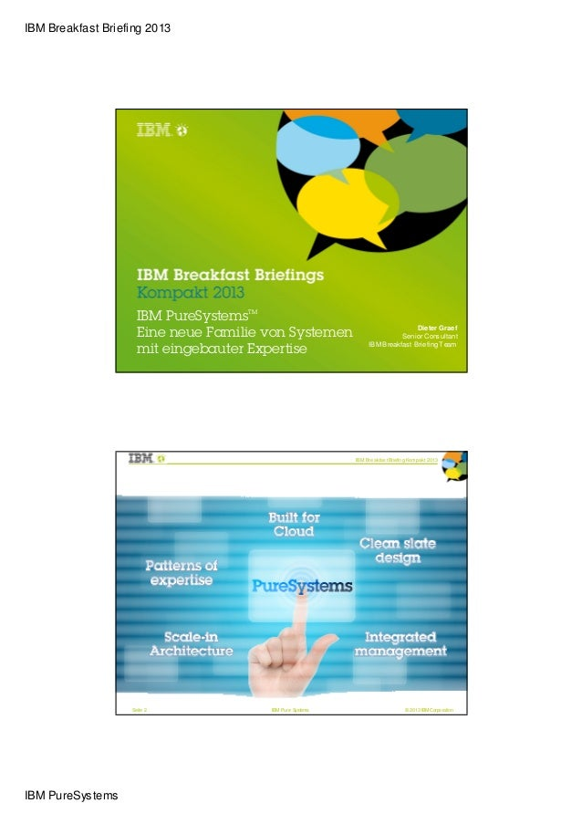 IBM Breakfast Briefing 2013                     IBM PureSystemsTM                                                         ...