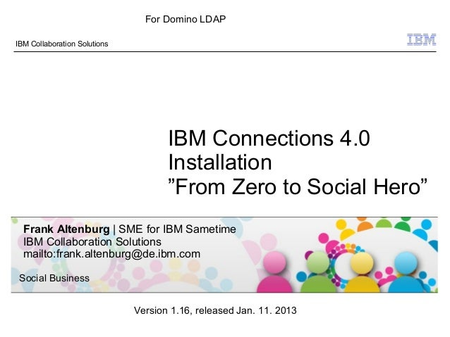 IBM Connections 4.0 Installation - From Zero To Social Hero 1.16 for Domino LDAP