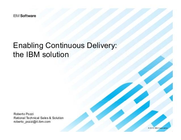IBM DevOps Enabling continuous integration & delivery