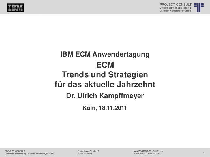 Logo 2                                   © PROJECT CONSULT Unternehmensberatung Dr. Ulrich Kampffmeyer GmbH 2011   / Autor...