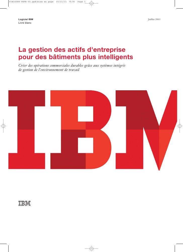 TIW14088-FRFR-00.qxd:mise en page   15/11/11   8:36   Page 1      Livre blanc      Logiciel IBM                           ...