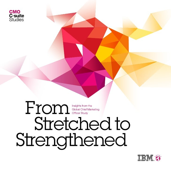 The illustration on the cover of this report representsmore than 1,700 Chief Marketing Officers (CMOs) whospoke with IBM a...