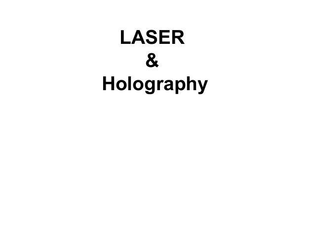 LASER    &Holography