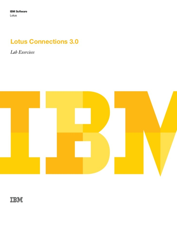 Ibm lotus connections 3.0 lab excercises workbook 2011