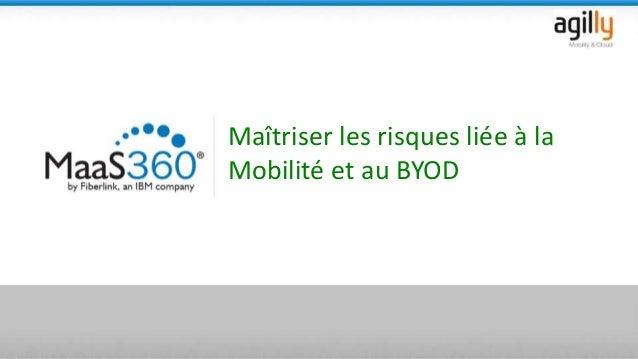 Maîtriser les risques liée à la Mobilité et au BYOD