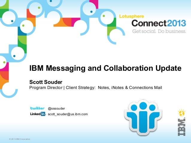 Ibm messaging & collaboration roadmap 2013 (netherlands)