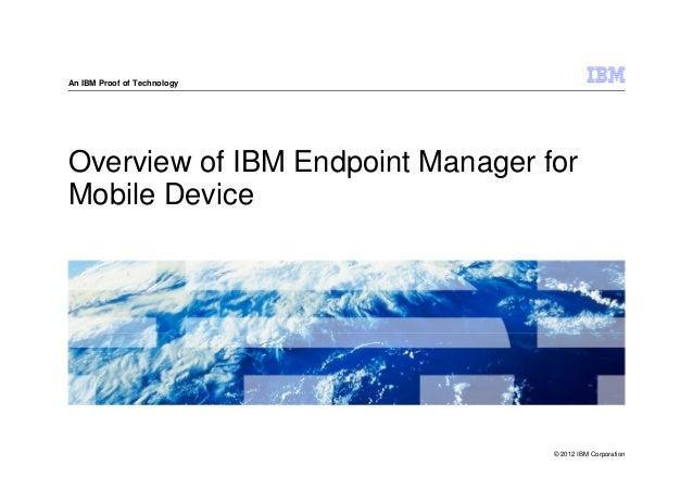 IBM Mobile Foundation POT - Overview of ibm endpoint manager for mobile device presentation