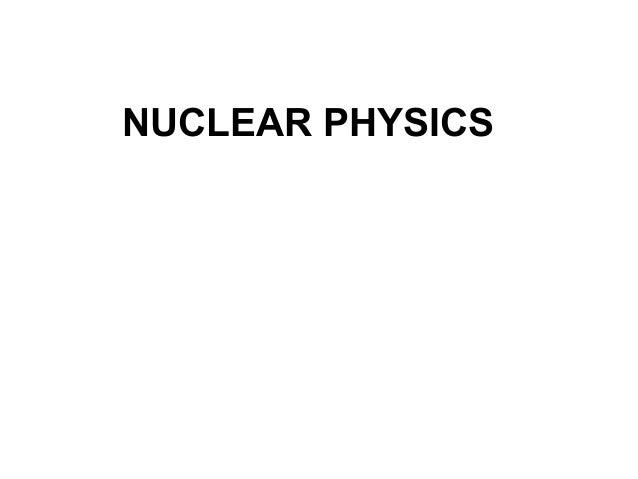 nuclear physics,unit 6
