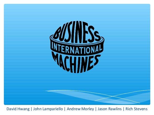 David Hwang | John Lampariello | Andrew Morley | Jason Rawlins | Rich Stevens