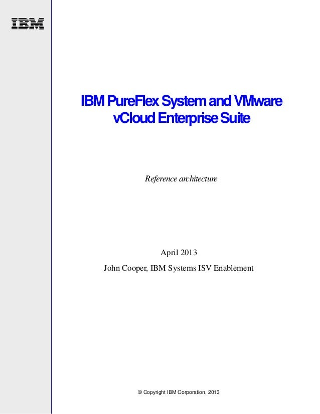 IBM pureflex system and vmware vcloud enterprise suite reference architecture