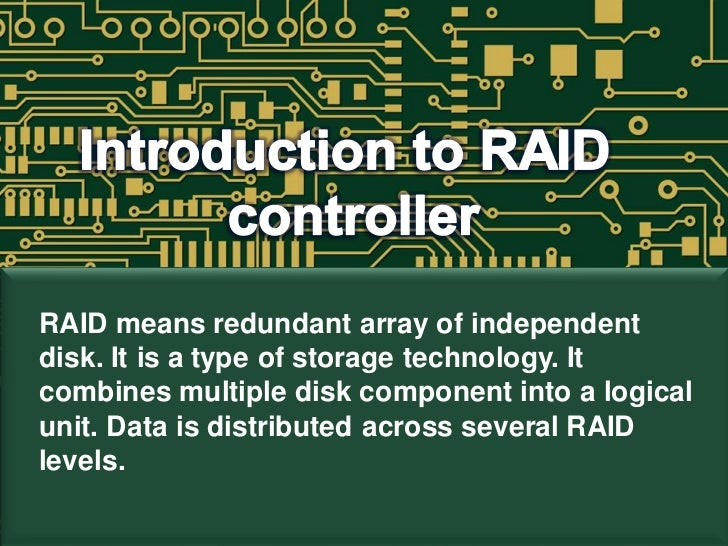 RAID means redundant array of independentdisk. It is a type of storage technology. Itcombines multiple disk component into...