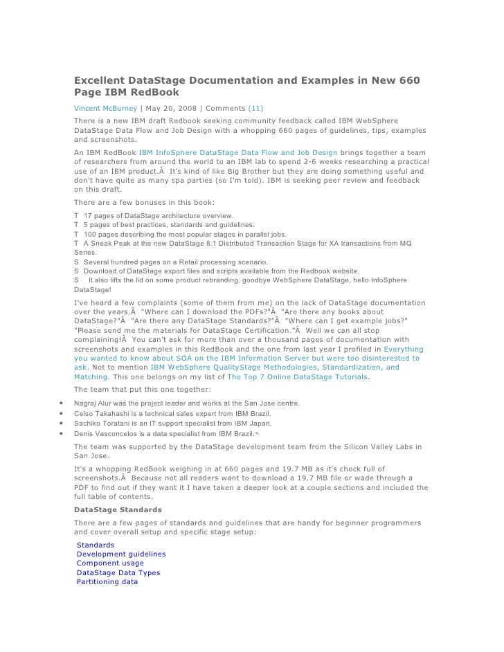 Excellent DataStage Documentation and Examples in New 660     Page IBM RedBook     Vincent McBurney | May 20, 2008 | Comme...