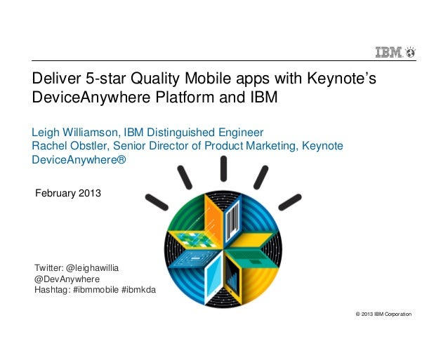 February 2013 IBM/DeviceAnywhere Webcast on Mobile Testing