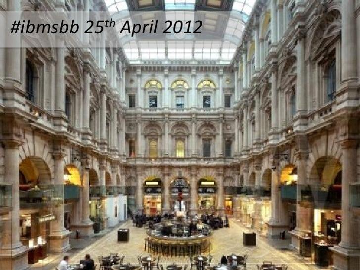 IBM SBB  25th April, 2012