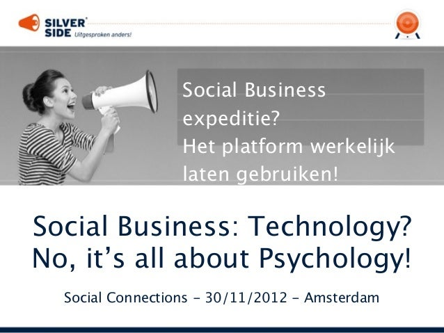 Social Business: Technology? No, it's all about Psychology!