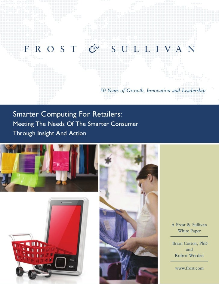 Smarter Computing For Retailers: Meeting The Needs Of The Smarter Consumer Through Insight And Action