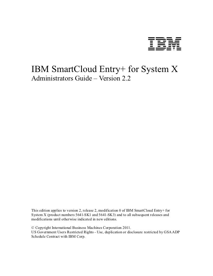Ibm smart cloud entry+ for system x administrator guide