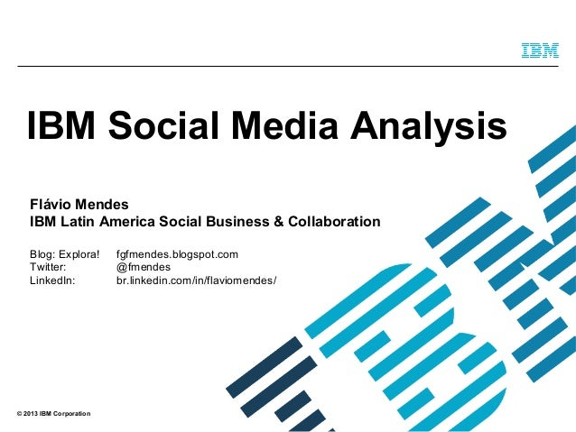IBM Social Media Analysis BraSNAM 2013