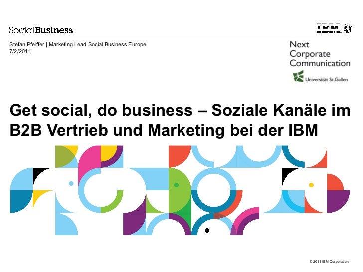 Get social, do business – Soziale Kanäle im B2B Vertrieb und Marketing bei der IBM