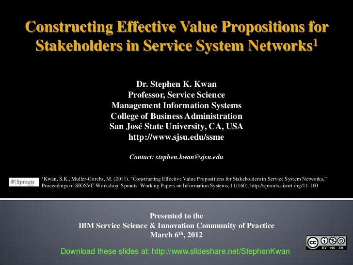 Constructing Effective Value Propositions for Stakeholders in Service System Networks1                                    ...