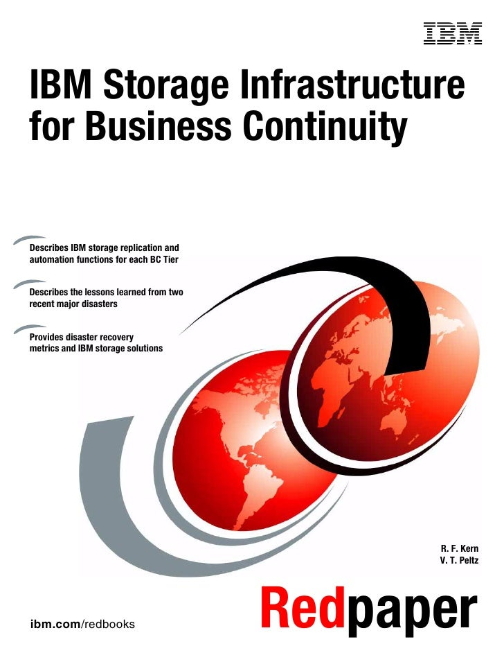 Front coverIBM Storage Infrastructurefor Business ContinuityDescribes IBM storage replication andautomation functions for ...