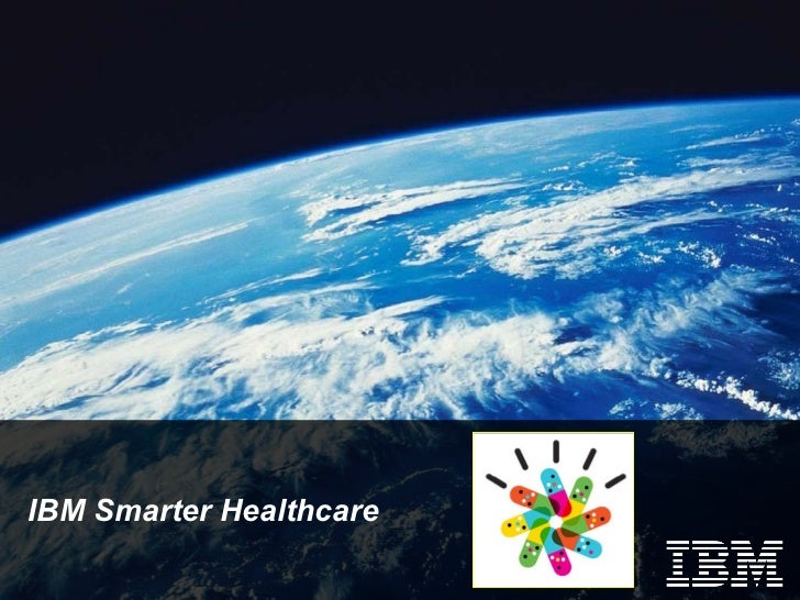 IBM Smarter Healthcare presentation - Angus Campbell - Smarter planet comes to you - York