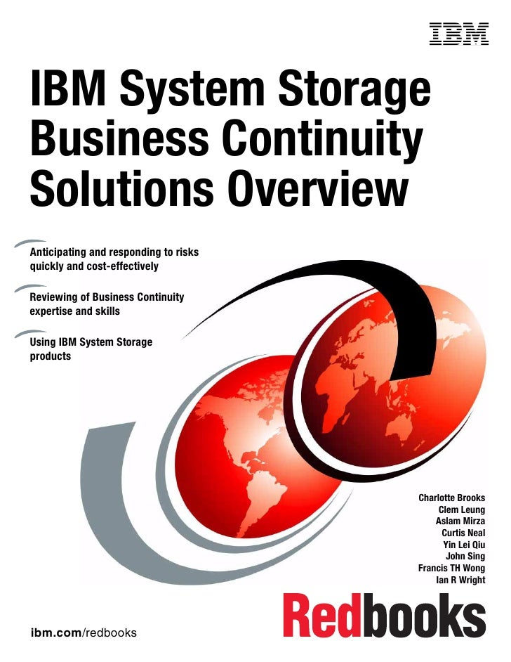 Front coverIBM System StorageBusiness ContinuitySolutions OverviewAnticipating and responding to risksquickly and cost-eff...