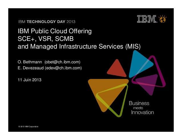 IBM Technology Day 2013 IBM Cloud Bethmann Devezeaud Salle Albertville