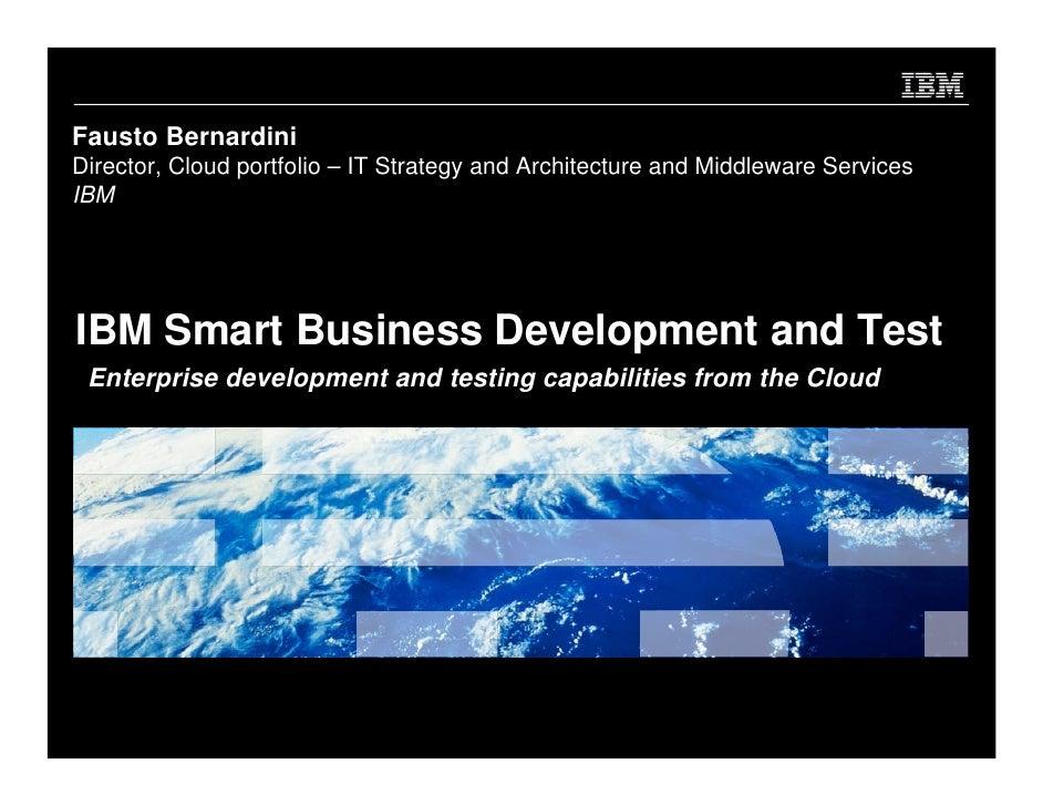 Ibm test & development cloud + rational service delivery services platform