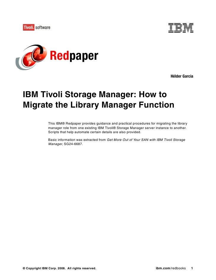 Ibm tivoli storage manager how to migrate the library manager function redp0140