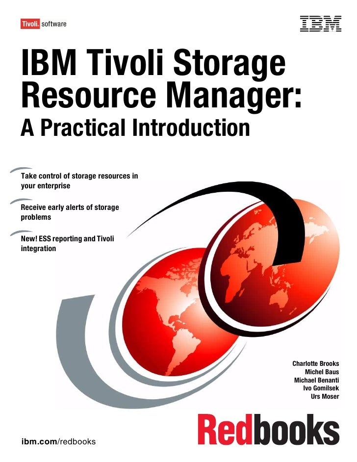 Front coverIBM Tivoli StorageResource Manager:A Practical IntroductionTake control of storage resources inyour enterpriseR...