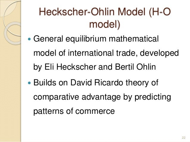 a review of the heckscher ohlin model of trade Trade, growth, and convergence in a dynamic heckscher-ohlin model federal   the development and testing of heckscher–ohlin trade models: a review.