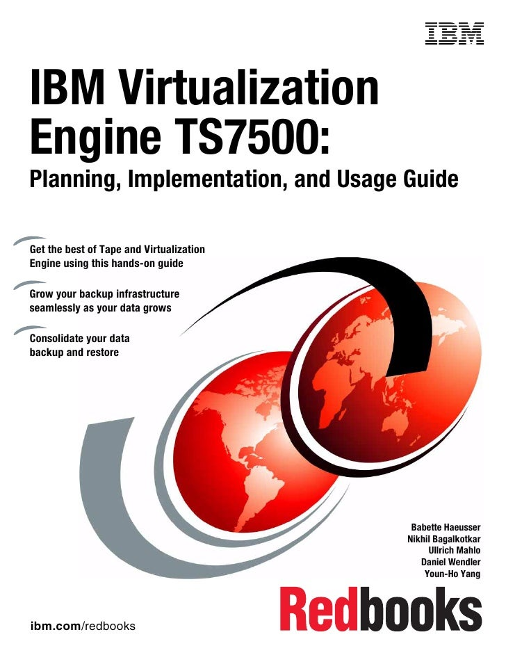 Front coverIBM VirtualizationEngine TS7500:Planning, Implementation, and Usage GuideGet the best of Tape and Virtualizatio...