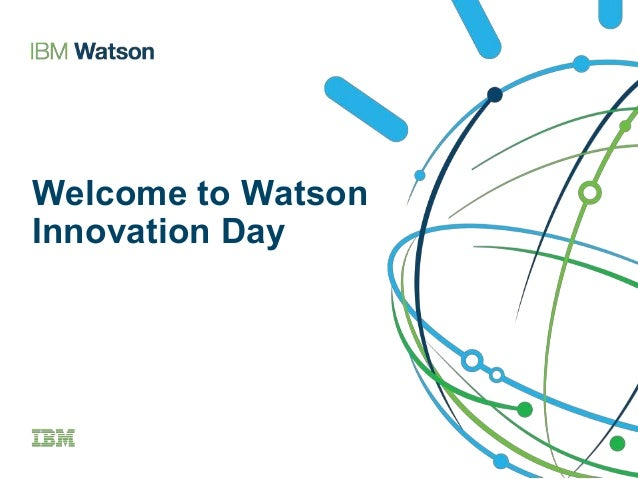 IBM Watson Innovation Day Foster City