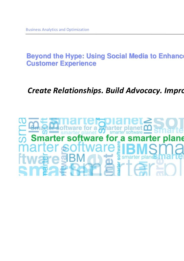 IBM Webinar:   Beyond the Hype, Using Social Media to Enhance Your Customer Experience