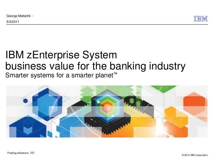 IBM zEnterprise: Banking