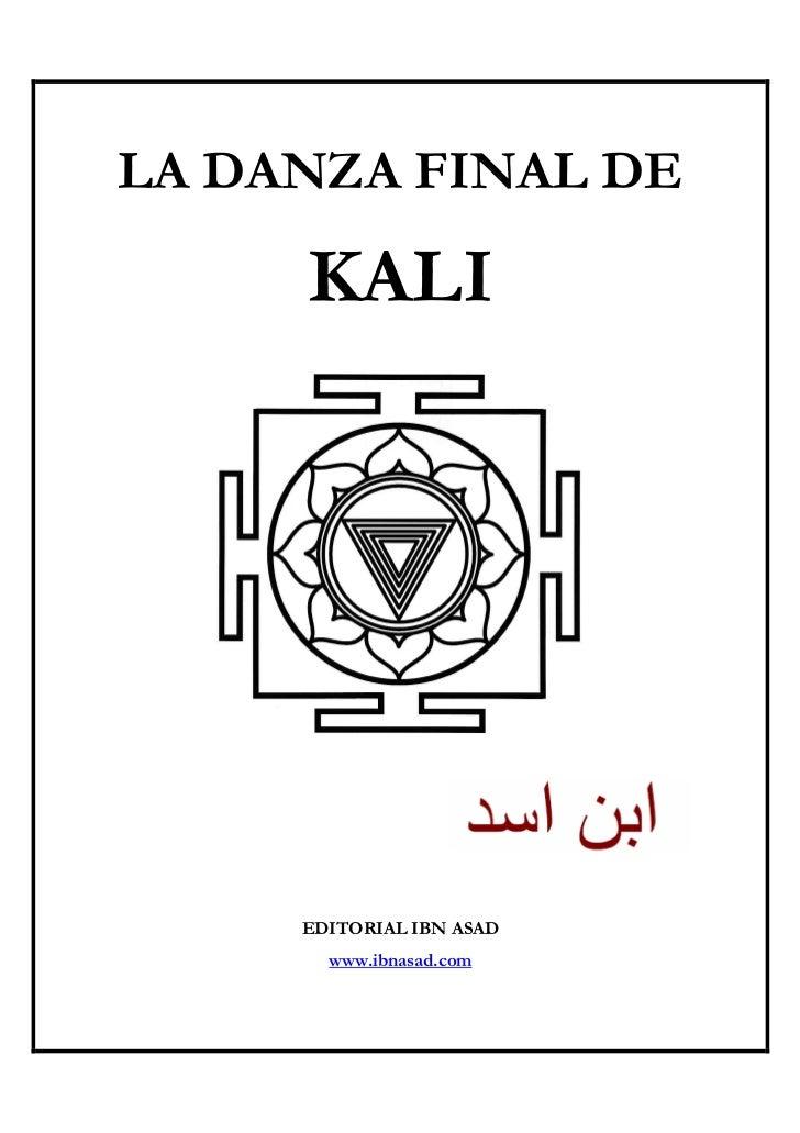 Ibn asad   la danza final de kali  (2ª edición)