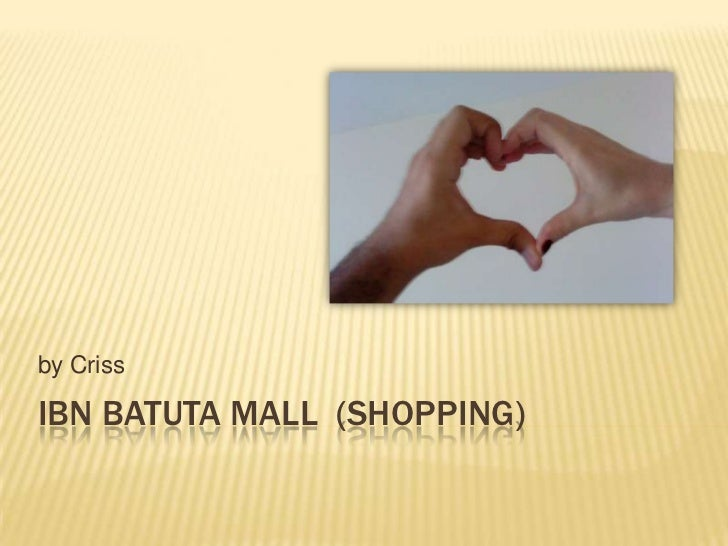 Ibnbatuta mall  (Shopping)<br />by Criss<br />