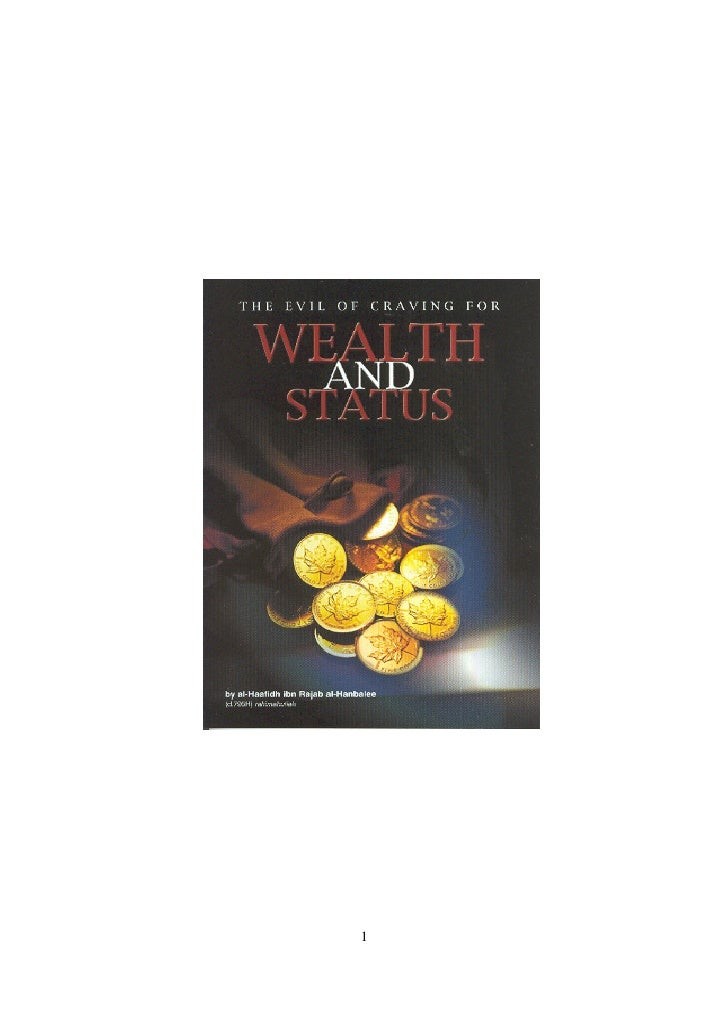 Ibn Rajab The Evil Of Craving Wealth And Status