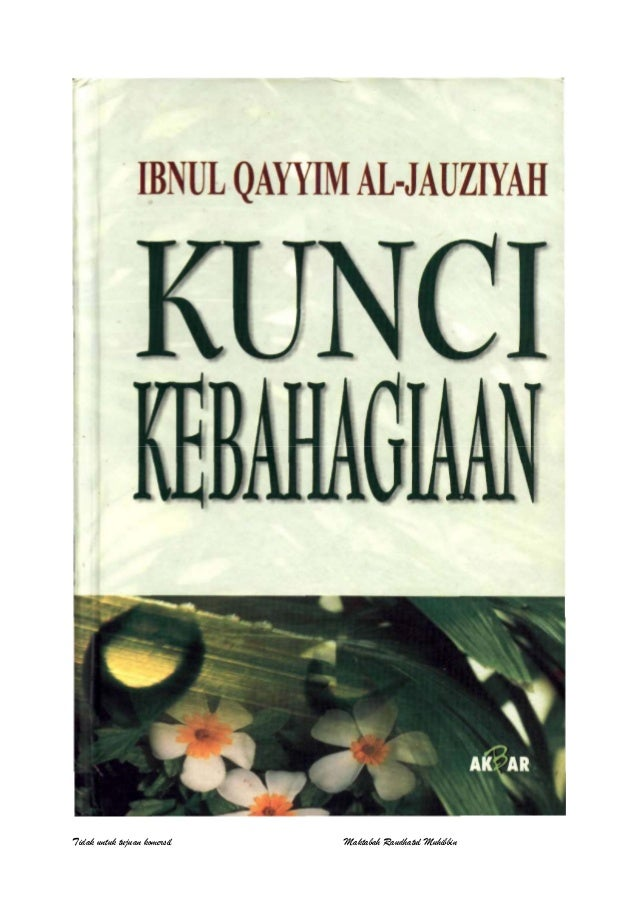 Ibnuqayyimaljauziyah kuncikebahagiaan